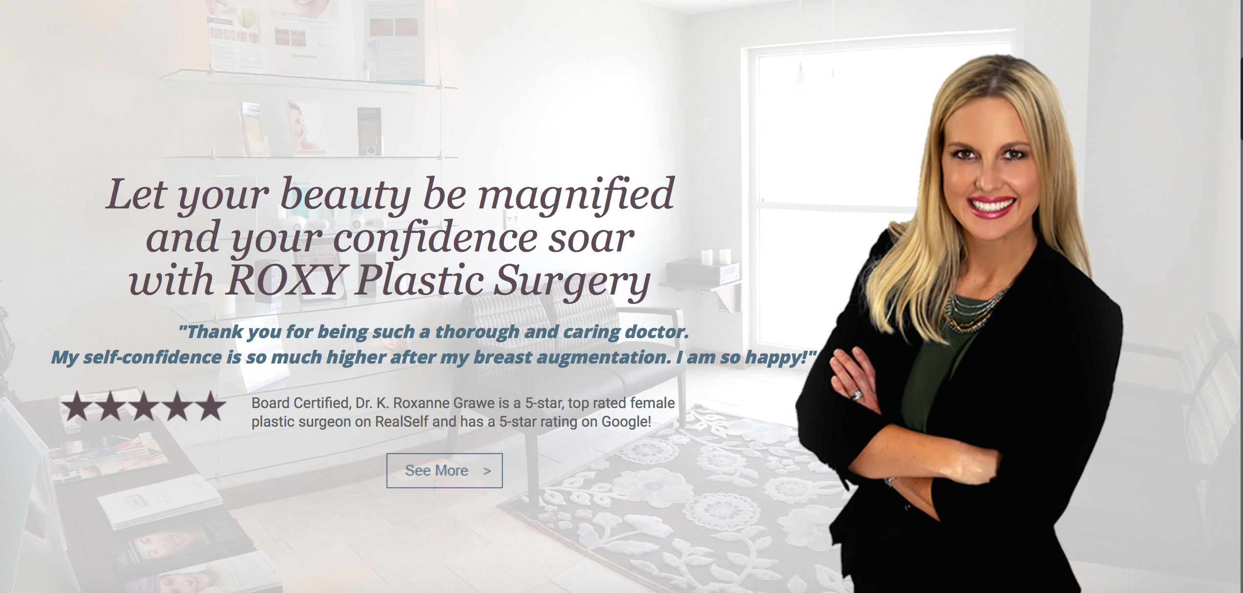 Dr. K. Roxanne Grawe - ROXY Plastic Surgery
