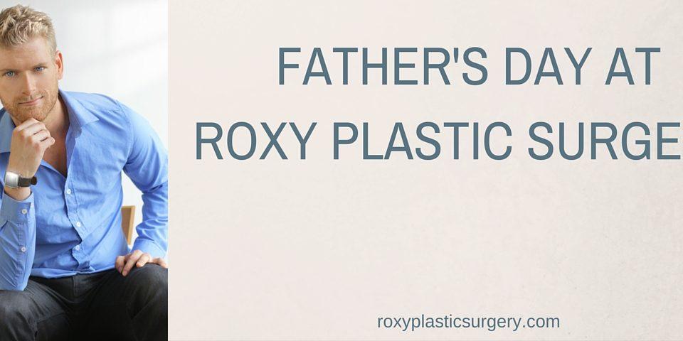 ROXY Plastic Surgery Fathers Day Columbus Ohio
